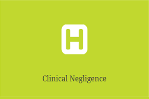 Claim for clinical and medical negligence